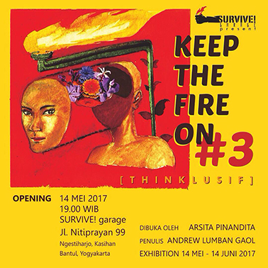 Sri Maryanto - Group Exhibition - Keep the Fire on - SURVIVE! GARAGE